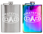 Grateful Dad 8 oz Premium Quality 304 (18/8) Stainless Steel Etched Hip Flask