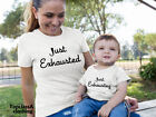 Just Exhausted Exhausting Mum Mummy Son Daughter Mothers Family Matching T shirt