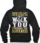 Freemason Through The Darkness - When You Can't Look On Gildan Hoodie Sweatshirt