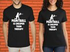 Paintball Is Cheaper Than Therapy Sports Gun Outing Camp Slogan Birthday T shirt