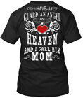 Mom In Heaven For Man And Woman - I Have A Guardian Hanes Tagless Tee T-Shirt