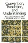 Convention, Translation, and Understanding: Philosophical Problems in the: Used