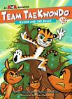 Baeoh and the Bully by American Taekwondo Association: New