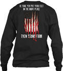 Patriotic Stand Firm 0004 - Be Sure You Put Your Gildan Long Sleeve Tee T-Shirt
