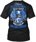 Air Force Veteran Old Man - Never Underestimate An Who Hanes Tagless Tee T-Shirt