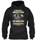 If You Dont Understand- Masonic - Don't Understand Then Gildan Hoodie Sweatshirt