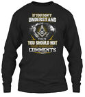 If You Dont Understand- Masonic - Don't Gildan Long Sleeve Tee T-Shirt