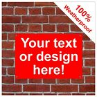 Custom Made Personalised Weatherproof sign 9117 ANY DESIGN EVEN FULL COLOUR