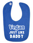 Vegan Just Like Daddy Baby Bib. New Born. Christening. Funky. Baby Shower.