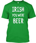 Must-have Irish You Were Beer S Premium Tee T-Shirt Premium Tee T-Shirt