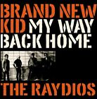 Raydios - Brand New Kid