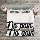Fitness Quilted Bedspread & Pillow Shams Set, No Pain No Gain Sign Print image