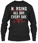 Long-lasting Nursing All Day, Every Day - Day. Gildan Long Sleeve Tee T-Shirt