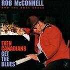Even Canadians Get the Blues by Rob McConnell & The Boss Brass: Used