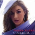 Ode To Heroes by Thana Alexa: New