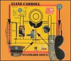 Standard Issue by Liane Carroll: New