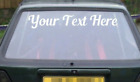 Custom Rear Windscreen Stickers Car Decals Any Text Or Name Vinyl Windows