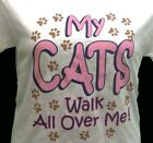 My Cats Walks All Over Me Shirt, cat t-shirt, paw prints, Small - 5X