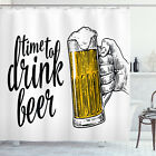 Quote Shower Curtain Time to Drink Beer Man Print for Bathroom