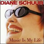 Music Is My Life by Diane Schuur: Used