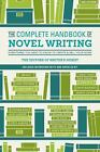 The+Complete+Handbook+of+Novel+Writing+%3A+Everything+You+Need+to+Know+about+Creat