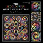 The Becolourful Quilt Collection by Jacqueline D Jonge: New