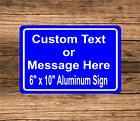 "New Personalized 6"" x 10"" Aluminum Metal Sign Customized Your Custom Text CT5"