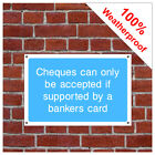 Cheques accepted with card information sign INF65 Durable and weatherproof