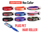 Ezydog Neo Dog Collar ALL SIZES ALL COLOURS Plus Pet Hair Roller