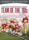 NFL Dynasty Collection: The San Francisco 49ers - Team of the 80s (DVD, 2012) $13.5 USD on eBay