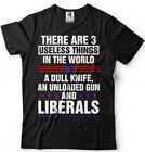 Donald Trump President T-shirt 2020 Elections Liberals Useless Thing Funny Shirt
