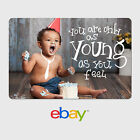 eBay Digital Gift Card - As young as you feel -  Email delivery