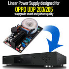 Linear Power Supply LPS for Modify OPPO UDP-203 205 Blu-Ray Player Sound Quality