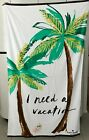 Kate Spade I NEED A VACATION 100% Cotton 40' X 70' Beach Towel NEW WITH TAGS!