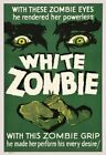 Vintage Old Movie Poster White Zombie 1932 02 Print Art Canvas A4 A3 A2 A1