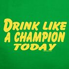 Notre Dame DRINK LIKE A CHAMPION TODAY t-shirt fighting irish beer football new
