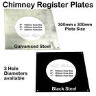 "1.5mm Galvanised Steel Register Plate 300 x 300 For 5"" 6"" & 7"" Flue"