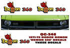 QG-346 1971-72 DODGE - DEMON 340 with PITCHFORK DECAL  - THREE DECAL SET