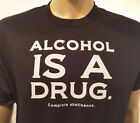 Narcotics Anonymous -  Alcohol Is A Drug  - S-5X -Black - 100% cotton