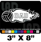 """VOLLYBALL DAD DECAL 3""""X8"""" MANY COLORS AVAILABLE CAR TRUCK VAN SUV"""
