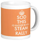SOD THIS I'D RATHER BE AT A STEAM RALLY funny MUG keep calm style roller engine