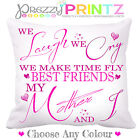 MOM MUM MOTHERSDAY WE LAUGH WE CRY BEST FRIENDS CUSHION Christmas Birthday Gift❤