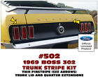 502 1969 BOSS 302 MUSTANG - TRUNK STRIPE with QUARTER EXTENSIONS - DECAL KIT