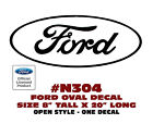 "N304 FORD OVAL DECAL - 8"" Tall x 20"" Long - OPEN STYLE - LICENSED"