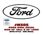 "N305 FORD OVAL DECAL - 10"" Tall x 25"" Long - OPEN STYLE - LICENSED"