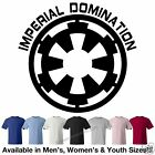 Star Wars - Imperial Domination T-Shirt Avail in 7 Colors in 3 Styles