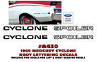 A430 1969 MERCURY CYCLONE SPOILER - QUARTER PANEL NAME DECAL SET - LICENSED  for sale