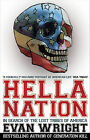 Hella Nation: In search of ... By Evan Wright, Paperback, 2009