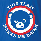 Chicago Cubs T-shirt THIS TEAM MAKES ME DRINK funny baseball jersey NEW