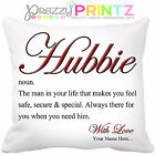 PERSONALISED NOUN HUBBIE HUSBAND CUSHION VALENTINES ANNIVERSARY CHRISTMAS GIFT
